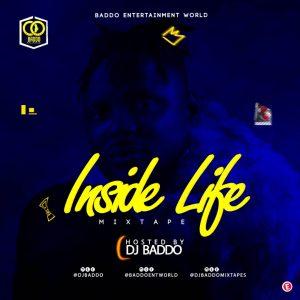 MIXTAPE: Dj Baddo Inside Life Mix
