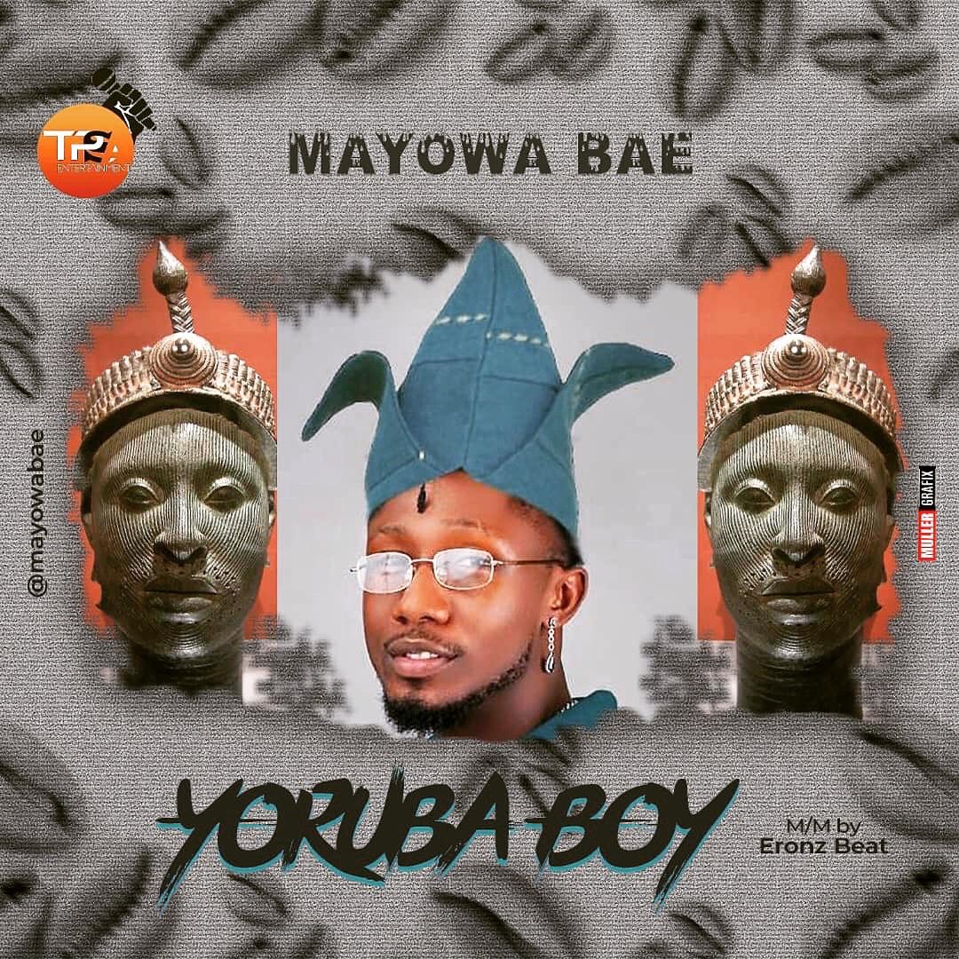 yoruba bae mayowa boy mayow song