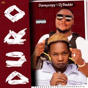 Darey Copy Ft Dj Baddo – Duro
